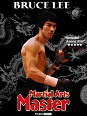 Bruce Lee : Martial Arts Master