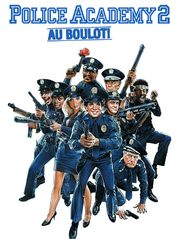 Police Academy 2 : au boulot !