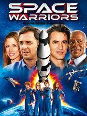Space Warriors, les sauveurs de l'espace