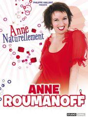 Anne Roumanoff : Naturellement !