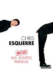 Chris Esquerre muté aux Bouffes-Parisiens