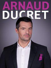 2014 Arnaud Ducret vous fait plaisir