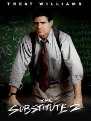 The Substitute 2 : la vengeance