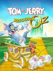 Tom et Jerry de retour à Oz