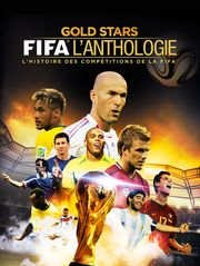 Gold Stars : FIFA l'anthologie