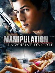 Manipulation : La voisine d'à côté