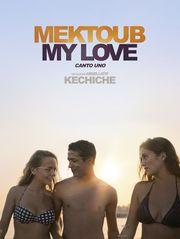 Mektoub, My Love : Canto Uno