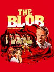 The Blob : danger planétaire