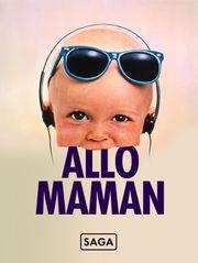 Saga Allô maman