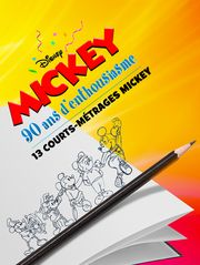 Mickey, 90 ans d'enthousiasme