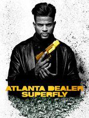 Atlanta Dealer - Superfly