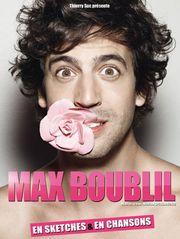 Max Boublil en sketches et en chansons