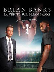 La vérité sur Brian Banks