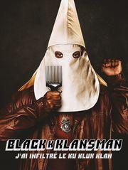 BlacKkKlansman : j'ai infiltré le Ku Klux Klan