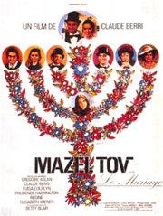 Mazel Tov ou le mariage