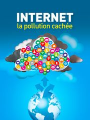 Internet, la pollution cachée