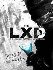 LXD : la légion des danseurs extraordinaires : The Secrets of the Ra