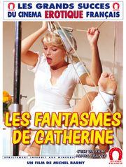 Les fantasmes de Catherine