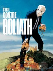 Cyril contre Goliath