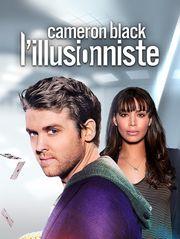 Cameron Black : l'illusionniste