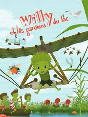 Willy et les gardiens du lac (saison printemps-été)