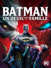 Batman: un deuil dans la famille