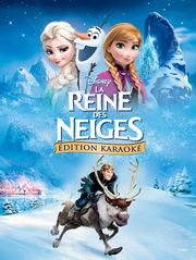 La reine des neiges (version karaoké)