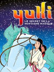 Yuki : le secret de la montagne magique