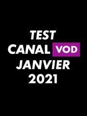 Test CANAL VOD Janvier 2021