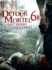 Détour mortel 6