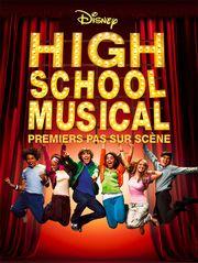 High School Musical, premiers pas sur scène