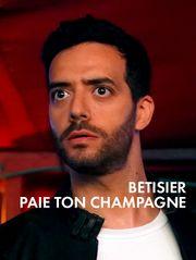 30 Jours Max, bêtisier Paie ton Champagne