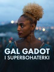 Gal Gadot i superbohaterki