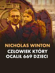 Nicholas Winton, człowiek który ocalił 669 dzieci