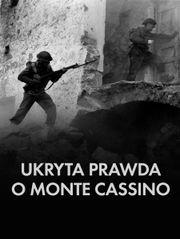 Ukryta prawda o Monte Cassino