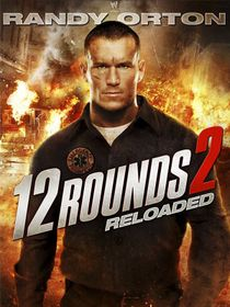 12 Rounds 2 : Reloaded