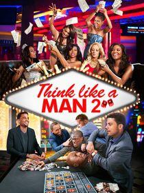 Think like a man 2