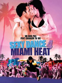 Sexy Dance 4 : Miami Heat