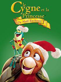 Le cygne et la princesse : un Noël enchanté