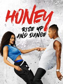Honey : Rise Up and Dance