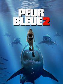 Peur bleue 2