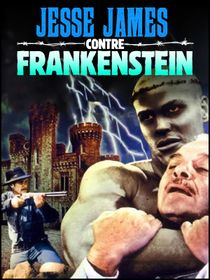 Jesse James contre Frankenstein
