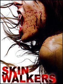 Skinwalkers