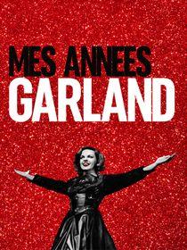 Mes années Garland