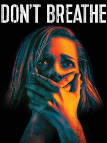 Don't breathe : la maison des ténèbres