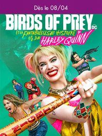 A venir : Birds of Prey et la fantabuleuse histoire de Harley Quinn