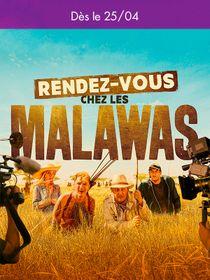 A venir : Rendez-vous chez les Malawas