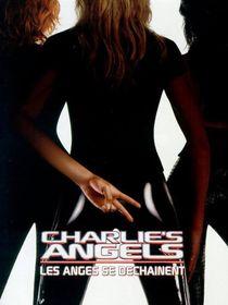 Charlie's Angels : les anges se déchaînent