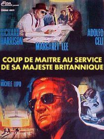 Coup de maître au service de Sa Majesté britannique