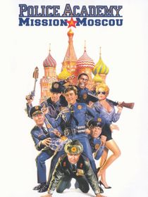 Police Academy 7 : mission à Moscou